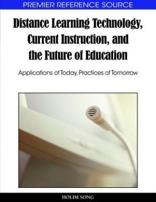 Distance Learning Technology, Current Instruction, and the Future of Education