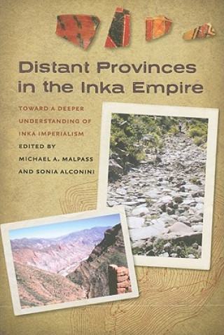Distant Provinces in the Inka Empire