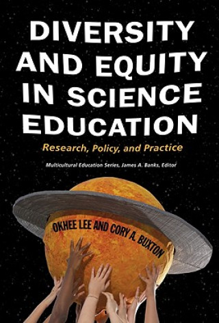 Diversity and Equity in Science Education