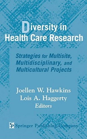 Diversity in Health Care Research