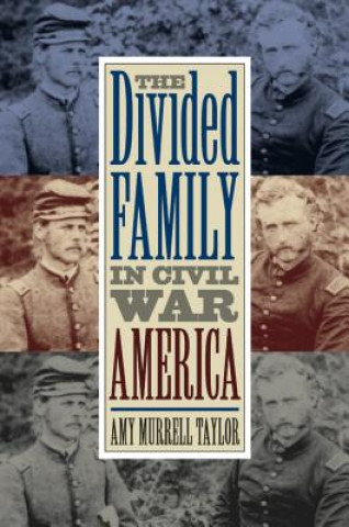 Divided Family in Civil War America