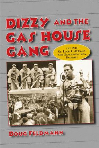 Dizzy and the Gas House Gang