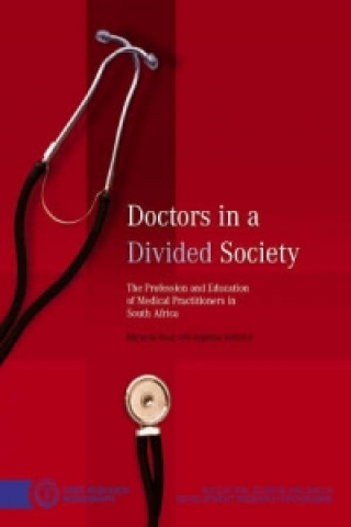 Doctors in a Divided Society