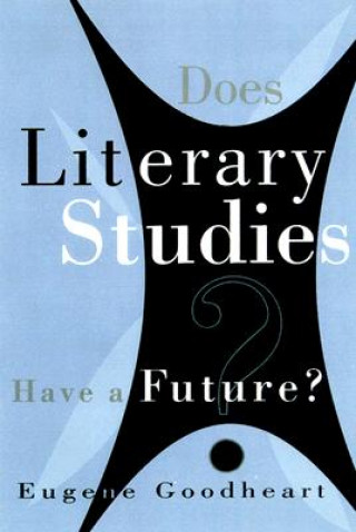 Does Literary Studies Have a Future?