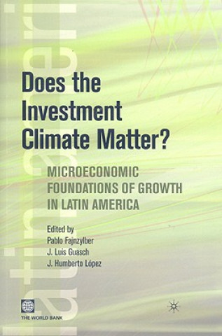 Does the Investment Climate Matter