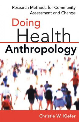 Doing Health Anthropology