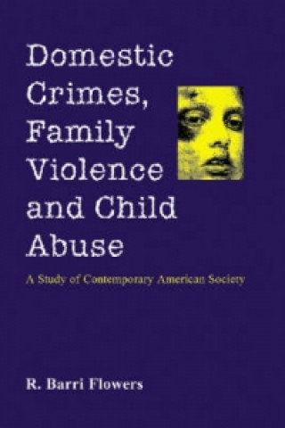 Domestic Crimes, Family Violence and Child Abuse