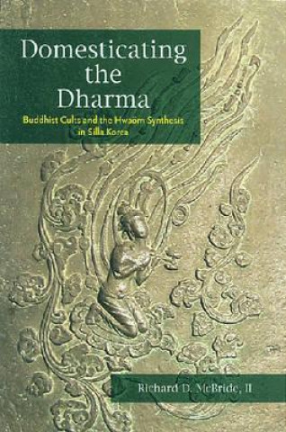 Domesticating the Dharma