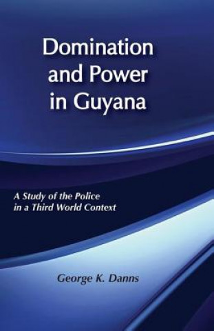 Domination and Power in Guyana