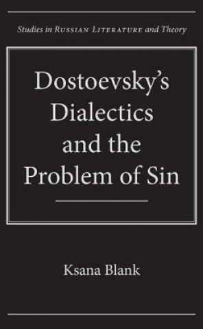 Dostoevsky's Dialectics and the Problem of Sin