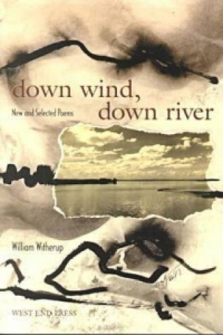 Down Wind, Down River