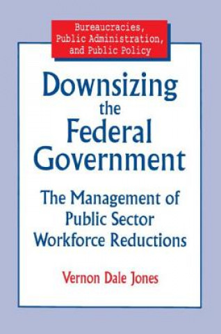 Downsizing the Federal Government