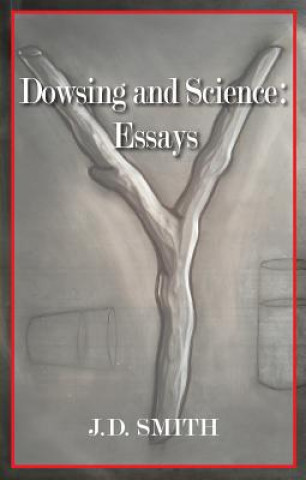 Dowsing and Science