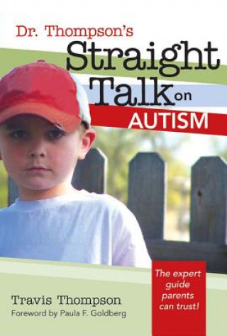 Dr. Thompson's Straight Talk on Autism