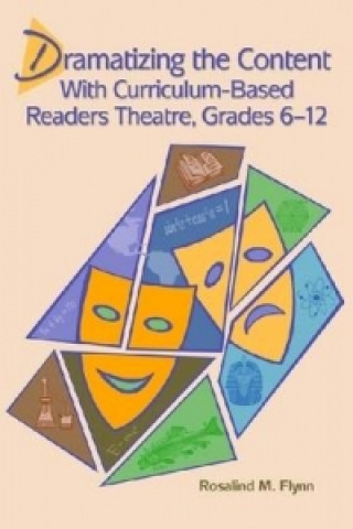 Dramatizing the Content with Curriculum-based Readers Theatre