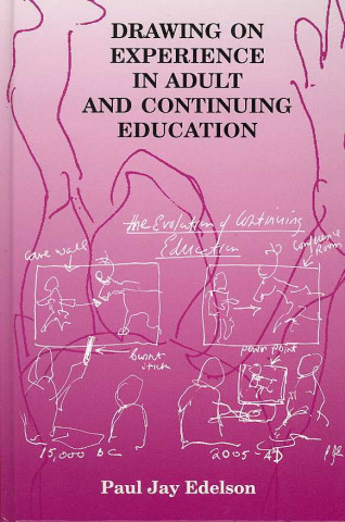 Drawing on Experience in Adult and Continuing Education