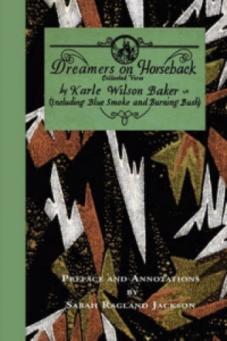 Dreamers on Horseback