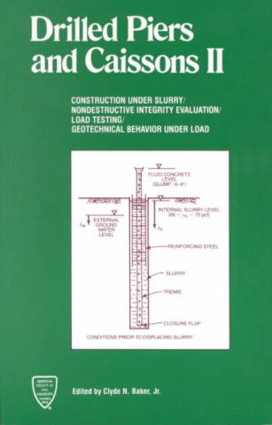 Drilled Piers and Caissons II
