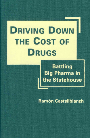 Driving Down the Cost of Drugs