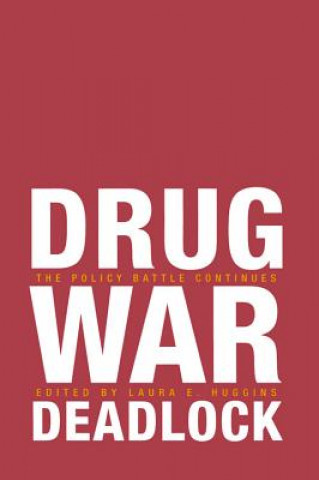 Drug War Deadlock
