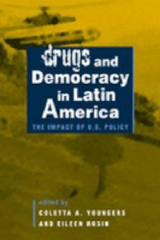 Drugs and Democracy in Latin America