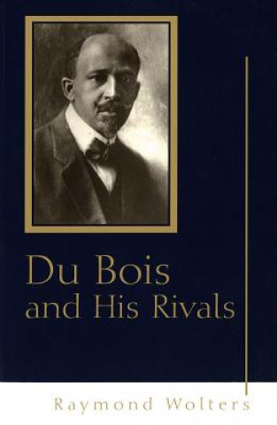 Du Bois and His Rivals