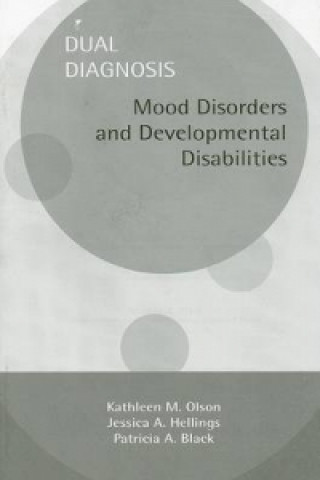 Dual Diagnosis: Mood Disorders and Developmental Disabilities
