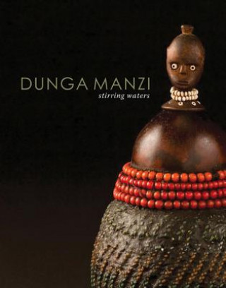 Dungamanzi/Stirring Waters