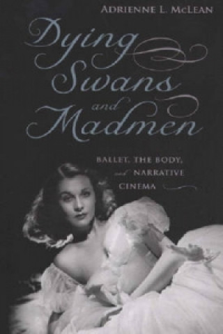 Dying Swans and Madmen