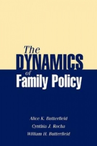 Dynamics of Family Policy