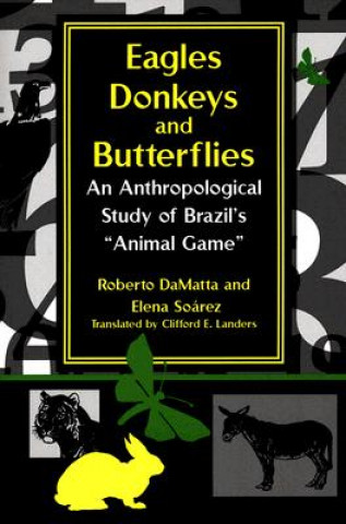 Eagles, Donkeys, and Butterflies