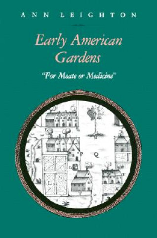 Early American Gardens