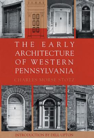 Early Architecture of Western Pennsylvania