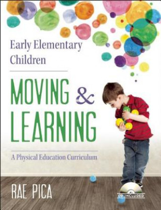 Early Elementary Children: Moving & Learning