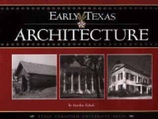 Early Texas Architecture