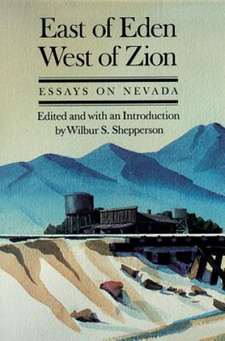 East of Eden, West of Zion