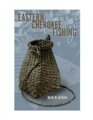 Eastern Cherokee Fishing