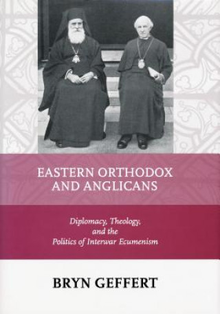 Eastern Orthodox and Anglicans