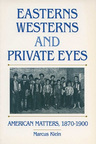 Easterns, Westerns and Private Eyes
