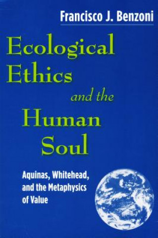 Ecological Ethics and the Human Soul