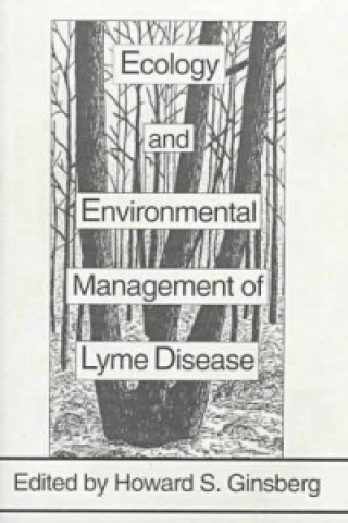 Ecology and Environmental Management of Lyme Disease