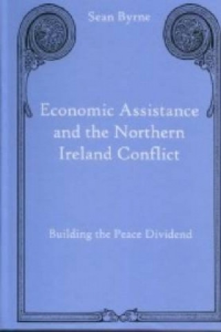 Economic Assistance and the Northern Ireland Conflict