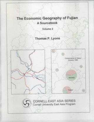 ECONOMIC GEOGRAPHY OF FUJIAN INDUSTRY