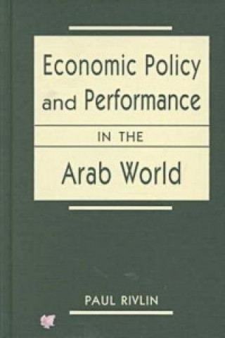 Economic Policy and Performance in the Arab World