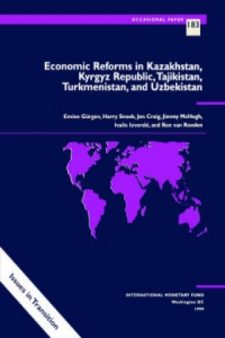 Economic Reforms in Kazakhstan, Kyrgyz Republic, Tajikistan, Turkmenistan and Uzbekistan