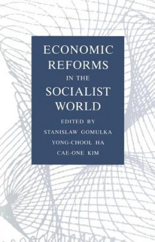 Economic Reforms in the Socialist World