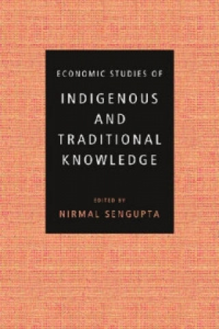 Economic Studies of Indigenous and Traditional Knowledge