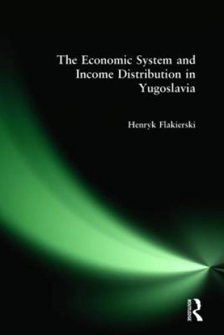 Economic System and Income Distribution in Yugoslavia