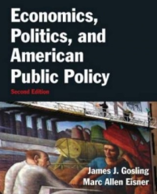 Economics, Politics and American Public Policy
