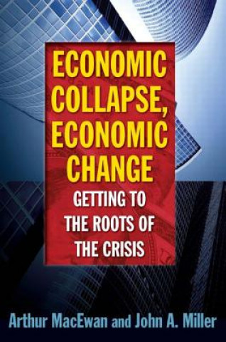 Economic Collapse, Economic Change